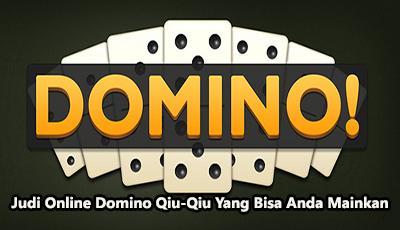 Judi Domino Qiu Qiu